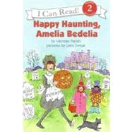 Happy Haunting, Amelia Bedelia by Parish, Herman, 9780060518950