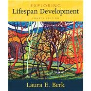 Exploring Lifespan Development Plus NEW MyLab Human Development-- Access Card Package by Berk, Laura E., 9780134488950