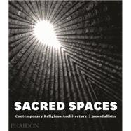 Sacred Spaces by Pallister, James, 9780714868950