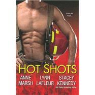 Hot Shots by MARSH, ANNELAFLEUR, LYNN, 9780758288950