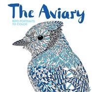 The Aviary by Merritt, Richard; Scully, Claire, 9781438008950