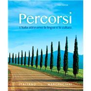 Percorsi L'Italia attraverso la lingua e la cultura by Italiano, Francesca; Marchegiani, Irene, 9780205998951