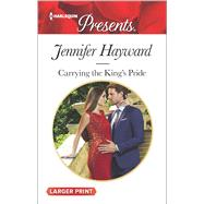 Carrying the King's Pride by Hayward, Jennifer, 9780373138951