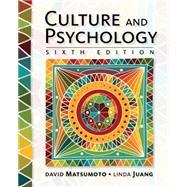 Culture and Psychology by Matsumoto, David; Juang, Linda, 9781305648951