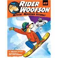 Mystery Mountain Getaway by Styles, Walker; Whitehouse, Ben, 9781481498951