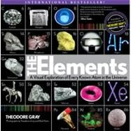 The Elements: A Visual Exploration of Every Known Atom in the Universe by Gray, Theodore; Mann, Nick; Gray, Theodore, 9781579128951