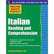 Practice Makes Perfect Italian Reading and Comprehension by Saggese, Riccarda, 9780071798952