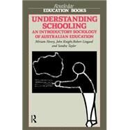 Understanding Schooling: An Introductory Sociology of Australian Education by Henry,Miriam, 9780415008952