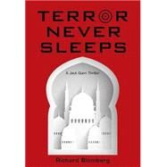 Terror Never Sleeps by Blomberg, Richard, 9781592988952