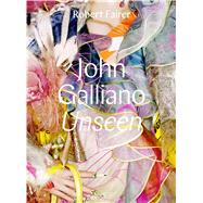 John Galliano by Fairer, Robert; Wilcox, Claire; Talley, André Leon, 9780300228953