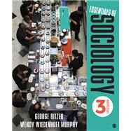 Essentials of Sociology by Ritzer, George; Murphy, Wendy Wiedenhoft, 9781506388953