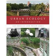 Urban Ecology: An Introduction by Douglas; Ian, 9780415538954