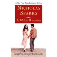 A Walk to Remember by Sparks, Nicholas, 9780446608954