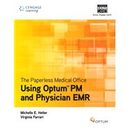 The Paperless Medical Office:  Using Optum PM and Physiciam EMR by Ferrari, Virginia; Heller, Michelle, 9781133278955