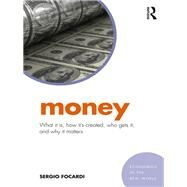 Money: What it is and how it affects the economy by Focardi; Sergio M., 9781138228955