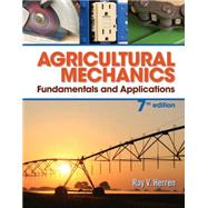 Agricultural Mechanics Fundamentals & Applications by Herren, Ray V, 9781285058955