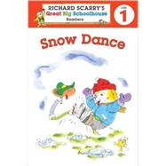 Richard Scarry's Readers (Level 1): Snow Dance by Farber, Erica; Scarry, Huck, 9781402798955