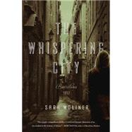 The Whispering City by Moliner, Sara, 9781605988955