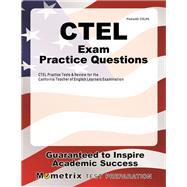 Ctel Exam Practice Questions by Ctel Exam Secrets Test Prep, 9781630948955