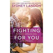 Fighting for You by Landon, Sydney, 9780451468956