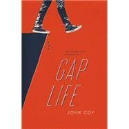 Gap Life by Coy, John, 9781250088956