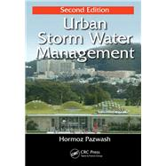 Urban Storm Water Management, Second Edition by Pazwash; Hormoz, 9781482298956
