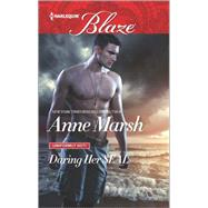 Daring Her SEAL by Marsh, Anne, 9780373798957