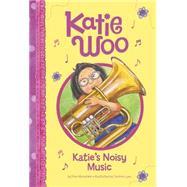 Katie's Noisy Music by Manushkin, Fran; Lyon, Tammie, 9781479558957