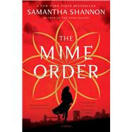 The Mime Order by Shannon, Samantha, 9781620408957