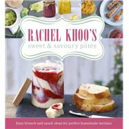 Rachel Khoo's Sweet and Savoury P�t�s by Khoo, Rachel, 9780297868958