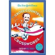The New York Times Cross-Country Crosswords 150 Medium-Level Puzzles by Unknown, 9781250068958