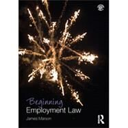 Beginning Employment Law by Marson; James, 9780415658959