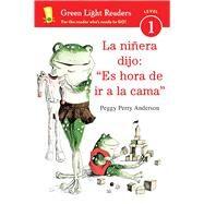 La Niñera Dijo / the Nanny Said by Anderson, Peggy Perry; Calvo, Carlos E., 9780544808959