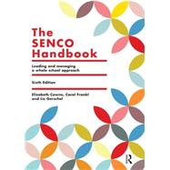 The SENCO Handbook: Leading and managing a whole school approach by Cowne; Elizabeth, 9781138808959