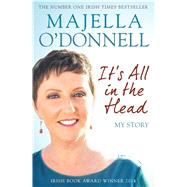 It's All in the Head by O'Donnell, Majella, 9781471138959