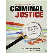 Introduction to Criminal Justice by Rennison, Callie Marie; Dodge, Mary, 9781483388960