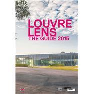 Louvre-Lens by Dectot, Xavier; Martinez, Jean-luc; Pomarède, Vincent, 9782757208960