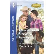 The Lawman Lassoes a Family by Lee, Rachel, 9780373658961