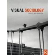 Visual Sociology by Harper; Douglas, 9780415778961