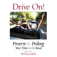 Drive On! by Berardelli, Phil, 9780990808961