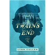 Twain's End by Cullen, Lynn, 9781476758961