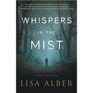 Whispers in the Mist by Alber, Lisa, 9780738748962