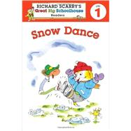Richard Scarry's Readers (Level 1): Snow Dance by Farber, Erica; Scarry, Huck, 9781402798962