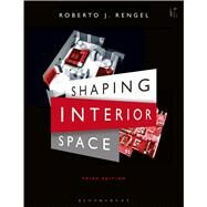 Shaping Interior Space by Rengel, Roberto J., 9781609018962