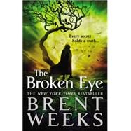 The Broken Eye by Weeks, Brent, 9780316058964