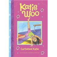 Cartwheel Katie by Manushkin, Fran; Lyon, Tammie, 9781479558964