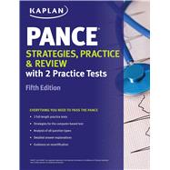 PANCE Strategies, Practice, and Review with 2 Practice Tests by Kaplan, 9781609788964