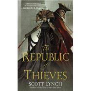 The Republic of Thieves by LYNCH, SCOTT, 9780553588965
