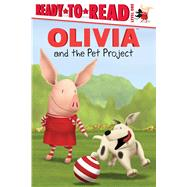 Olivia and the Pet Project by Forte, Lauren; Osterhold, Jared, 9781481428965