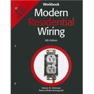 Modern Residential Wiring : Based on the 2008 NEC by Henke-Konopasek, Nancy; Holzman, Harvey N., 9781590708965